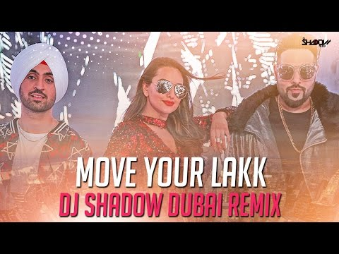 Noor | Move Your Lakk | DJ Shadow Dubai Remix | Diljit | Badshah | Sonakshi Sinha