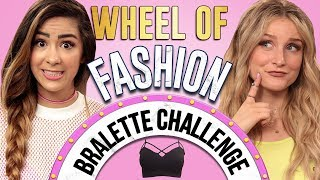 BRALETTE CHALLENGE?! Wheel of Fashion w/ Cassie Diamond & Caroline Tucker