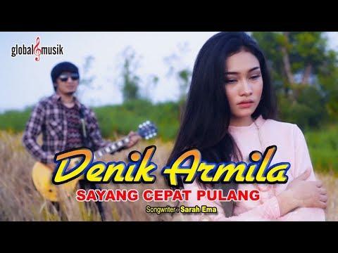 Denik Armila - Sayang Cepat Pulang (Official Lyric Video)
