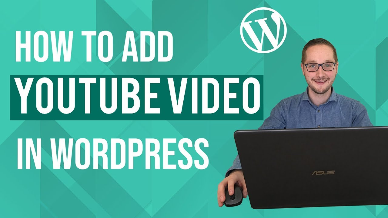 How to add Youtube Video to Wordpress Tutorial