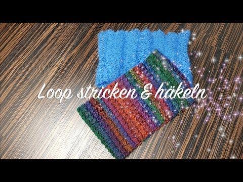Youtube-Tutorial: Loop stricken und häkeln | Schal Strickanleitung | Schal Häkelanleitung