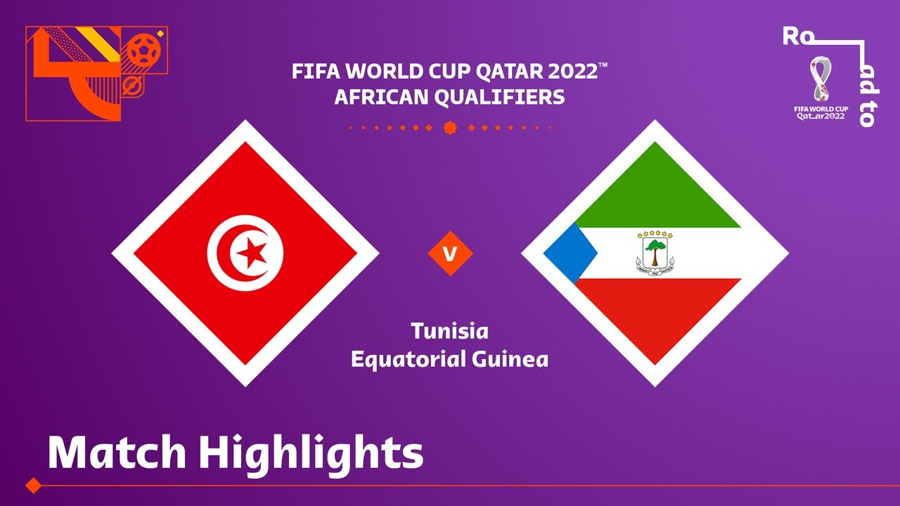 Tunisia v Equatorial Guinea   FIFA World Cup Qatar 2022 Qualifier   Match Highlights