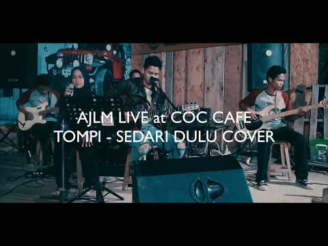 AJLM LIVE COC Cafe Tompi Sedari Dulu Cover