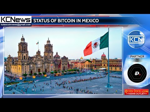 Mexico doesn`t recognize the legality of bitcoin