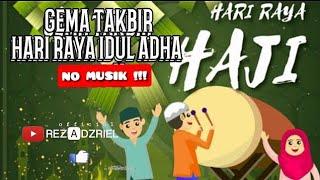 GEMA TAKBIR HARI IDUL ADHA 1440 H/2019 (HARI RAYA HAJI)
