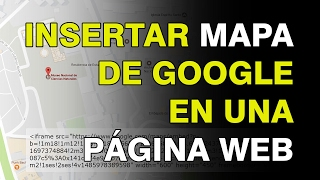 Cómo incluir un mapa o localización de Google Maps en una página web Free HD Video