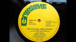 josey wales - it a fi burn