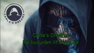 Carla's Dreams – Ne bucuram in ciuda lor [LYRICS VIDEO]