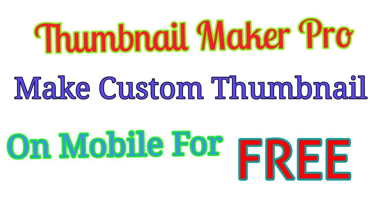 Thumbnail Maker Pro apk | Best thumbnail maker 2018 | Thumbnail Maker Pro  For Mobile 2018