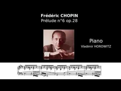 CHOPIN - Prélude n°6 op.28 (Horowitz)