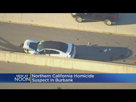 Suspect In Car Linked To Sacramento County Homicide Arrested After Chase In Burbank