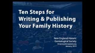 Ten Steps to Writing and Publishing Your Family History