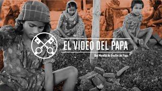 Trata de personas – El Video del Papa 2 – Febrero 2019