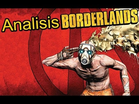 Borderlands | Analisis simple, opinión personal y mis recomendaciones