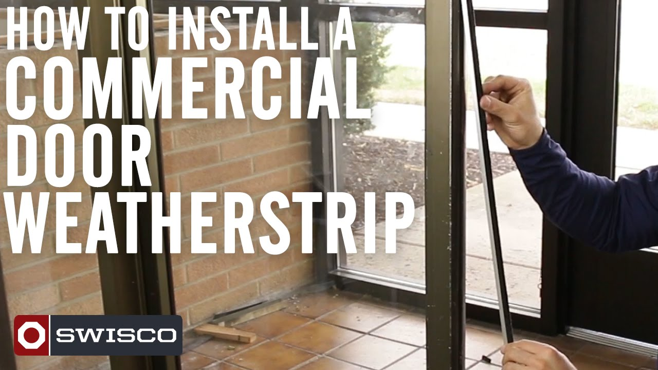 How To Install A Commercial Door Weatherstrip [1080p]   YouTube
