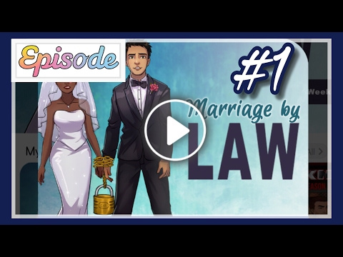 Marriage By Law - Ep 1 || EPISODE INTERACTIVE