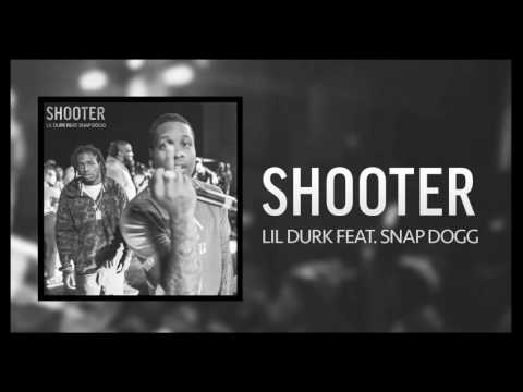 Lil Durk - Shooter ft. Snap Dogg