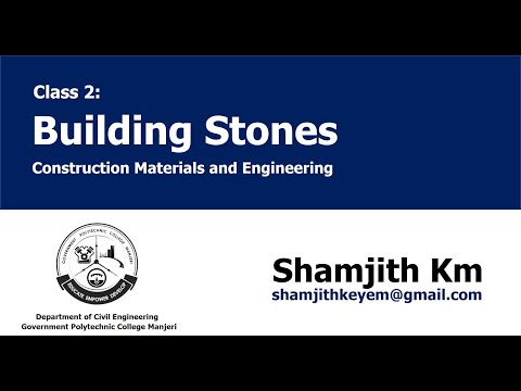 Construction Materials and Engineering (CME) Class 2 -  Building Stones