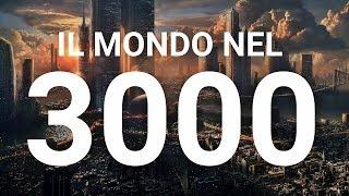 Il Mondo nell' Anno 3000