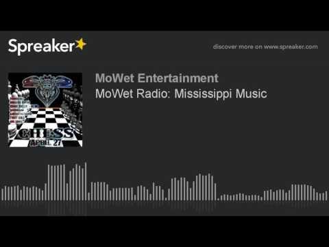 MoWet Radio: Mississippi Music