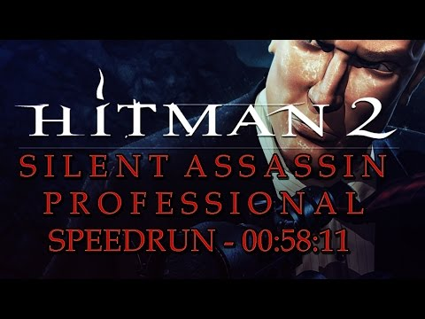 Hitman 2 : Silent Assassin PRO/SA Speedrun in 58:11