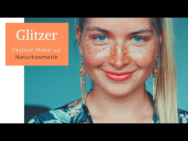 Festival Glitzer Make-up Tutorial (Naturkosmetik)