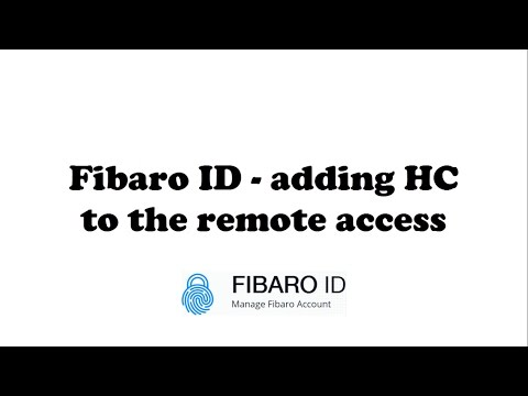 [Tutorial] Fibaro ID - adding HC to the remote access