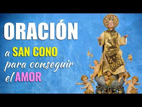 🙏 Oración a San Cono para ENCONTRAR EL AMOR Verdadero 💑 Te Sorprenderá