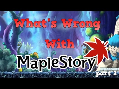 What's Wrong With MapleStory [part 2] Nexon America