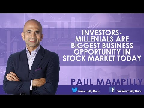 Investors - Millennials Are Biggest Business Opportunity in Stock Market Today - Paul Mampilly
