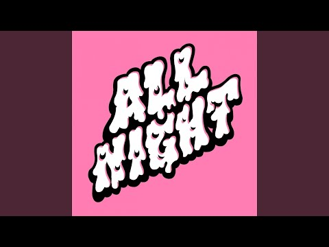 All Night (feat. John B)