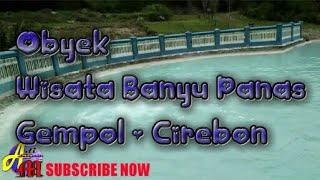 Objek Wisata Banyu Panas Gempol Cirebon