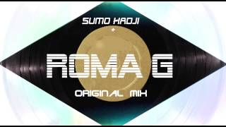 Sumo Hadji - Roma G (Original Mix) FSM Recordings