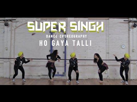 Ho Gaya Talli   Dance Choreography   Super Singh   Diljit Dosanjh   Sonam Bajwa   Misha Be The Dance