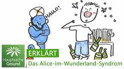 Das Alice im Wunderland-Syndrom | Hauptsache gesund | MDR