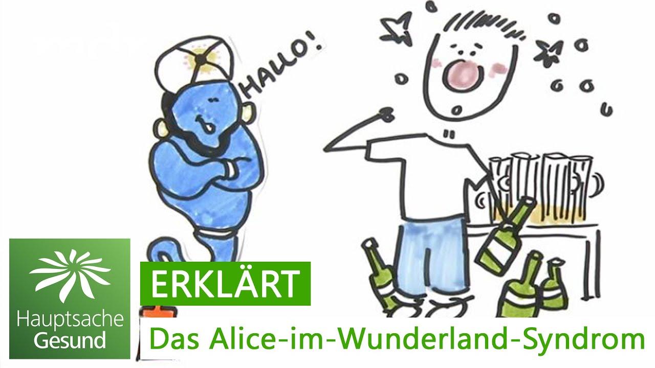 Das Alice Im Wunderland Syndrom Hauptsache Gesund Mdr Youtube