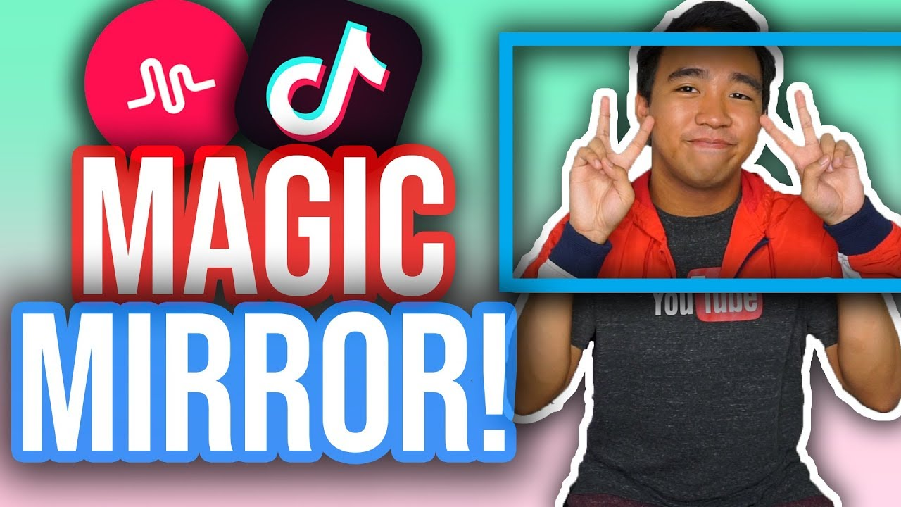 How To Do The Magic Mirror Effect On Tik Tok Musical Ly Ios Android New Youtube