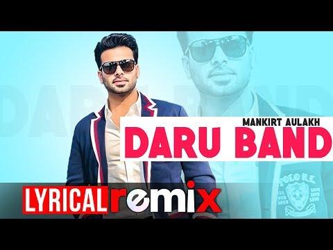 Daru Band (Lyrical Remix)| Mankirt Aulakh ft Rupan Bal | Latest Remix Songs 2019 | Speed Records