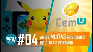 EMU NEWS #04 - EMULADOR DE 3DS PARA ANDROID + DRIVE AMD NO CITRA + POKÉMON NO SWITCH