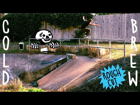 ROUGH CUT: Roger Skateboards Cold Brew Video