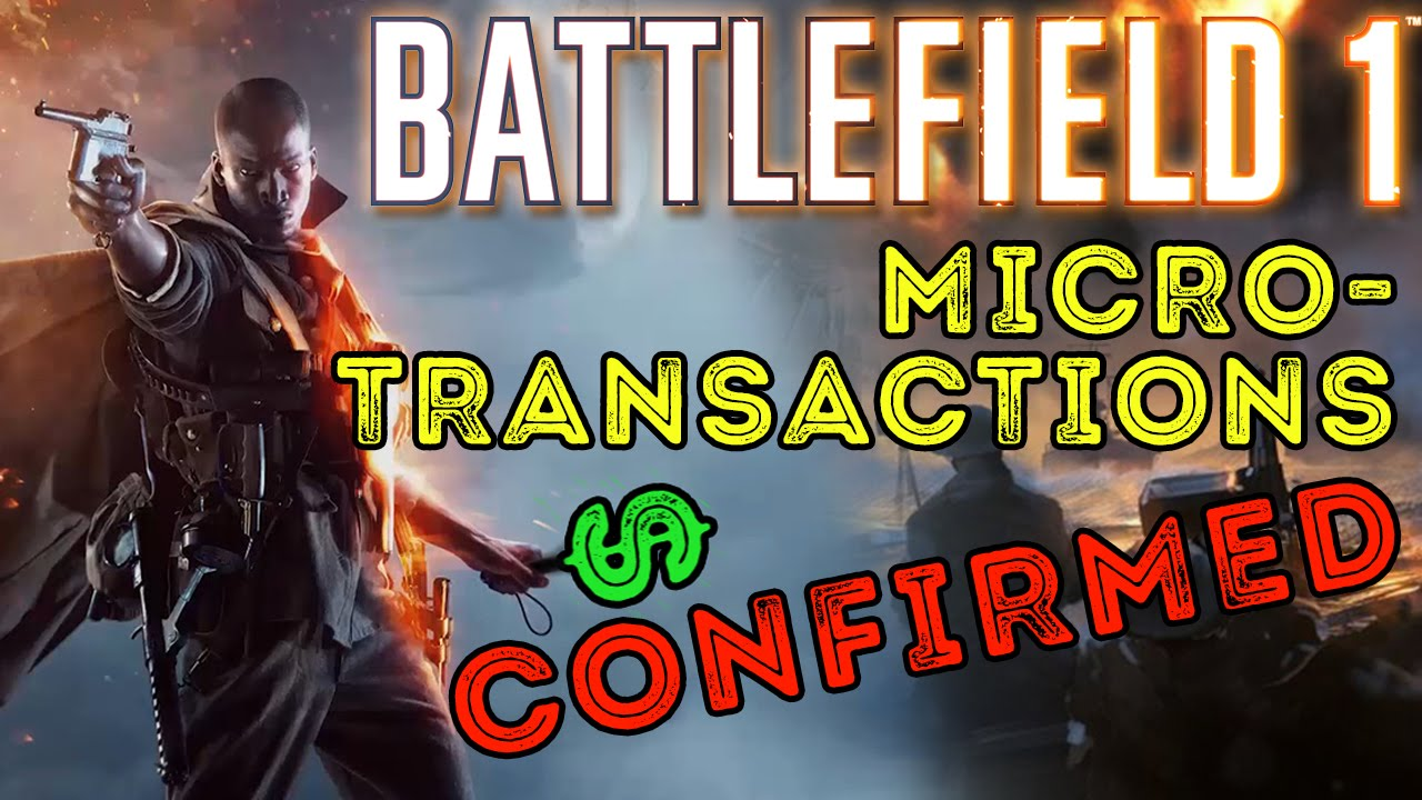 battlefield 1 microtransactions confirmed youtube