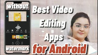 Best Video Editing Apps For Android Without Watermark |2020