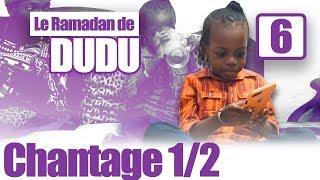 LE RAMADAN DE DUDU  Part 6 (vol1)
