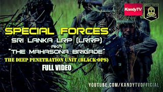 Special Forces : Sri Lanka LRP (LRRP) - මහසොහොන් බලකාය | Full Movie