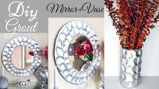 Diy Grout Mirror and Vase Home Decor| Inexpensive Home Decor!