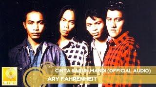 Ary Fahrenheit Cinta Sabun Mandi Official Audio