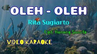 Download Oleh-Oleh, Rita Sugiarto, video karaoke