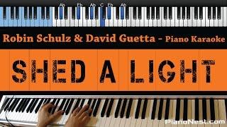 Robin Schulz & David Guetta ft.Cheat Codes - Shed A Light - LOWER Key (Piano Karaoke / Sing Along)