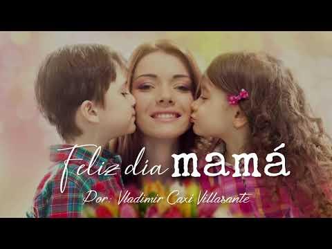 Reflexión | Feliz día mamá