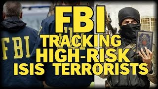FBI TRACKING 48 HIGH RISK TERRORISTS